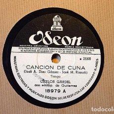 Discos de pizarra: CARLOS GARDEL – CANCION DE CUNA / RAMONA - ODEON 18979. Lote 156904090