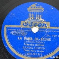Discos de pizarra: MARCHA MILITAR DISCO DE PIZARRA GRAMOFONO GRAMOLA TITULO DAMA DE ELCHE. Lote 156907758
