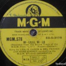 Discos de pizarra: LESLIE CARON & MELFERRER-HI-LLILI,HI-LO / ADORATION CON LA ORQUESTA MGM DIR.HANS SOMMER 10''.. Lote 156994654