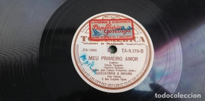 Discos de pizarra: Pizarra - Cascatinha & Inhana - India / Meu primeiro amor - Edición Brasileña - Foto 4 - 142320890