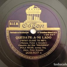 Discos de pizarra: POLA NEGRI - FILM MAZURKA -STAY CLOSE TO ME / FOR THAT ONE HOUR OF PASSION - ODEON 203.507. Lote 158143010