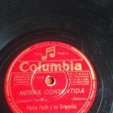 Discos de pizarra: NEGRA CONSENTIDA PERCY FAITH Y SU ORQUESTA. Lote 158263389