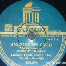 Discos de pizarra: DISCO 78 RPM - ODEON - LUCIANO TAJOLI - ORQUESTA - CANZONE - ANGELES SIN CIELO - ITALIA - PIZARRA. Lote 158517246