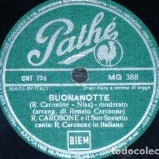 Discos de pizarra: DISCO 78 RPM - PATHE - RENATO CAROSONE - SESTETTO - PICCERELLA - BUONANOTTE - ITALIA - PIZARRA. Lote 158522074