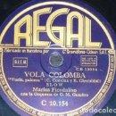 Discos de pizarra: DISCO 78 RPM - REGAL - MARISA FIORDALISO - ORQUESTA - VOLA COLOMBA - UNA DONNA PREGA - PIZARRA. Lote 158671618