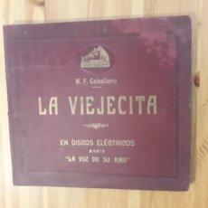 Discos de pizarra: LA VIEJECITA EN 4 DISCOS PIZARRA GRAMOFONO M.F. CABALLERO LA VOZ DE SU AMO. Lote 158834916