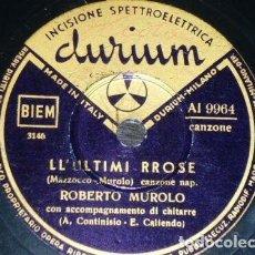 Discos de pizarra: DISCO 78 RPM - DURIUM - ROBERTO MUROLO - GUITARRA - CANZONE NAPOLETANA - LL´ULTIMI RROSE - PIZARRA. Lote 159230250