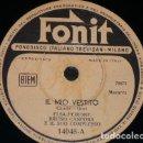 Discos de pizarra: DISCO 78 RPM - FONIT - ELSA PEJRONE - BRUNO CANFORA - IL MIO VESTITO - PADAM PADAM - VALS - PIZARRA. Lote 159230846