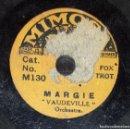 Discos de pizarra: DISCO 78 RPM - MIMOSA 15 CM - VAUDEVILLE ORCHESTRA - MARGIE - FOXTROT - RARO - PIZARRA. Lote 159270574