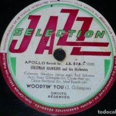 Discos de pizarra: DISCO 78 RPM - APOLLO RECORDS - COLEMAN HAWKINS - ORQUESTA - WOODYIN´ YOU - JAZZ - PIZARRA. Lote 159278070