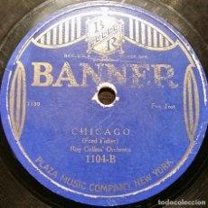 Discos de pizarra: DISCO 78 RPM - BANNER - ROY COLLINS´ ORCHESTRA - CHICAGO - ORIGINAL MEMPHIS FIVE - FOXTROT - PIZARRA. Lote 159279482