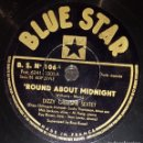 Discos de pizarra: DISCO 78 RPM - BLUE STAR - DIZZY GILLESPIE SEXTET - HOWARD MAC GHEE QUARTET - JAZZ - PIZARRA. Lote 160623182
