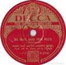Discos de pizarra: DANNY KAYE AND THE ANDREWS SISTERS - BIG BRASS BAND FROM BRAZIL / IT'S A QUIET TOWN - DECCA M 32440. Lote 160643174