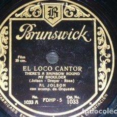 Discos de pizarra: DISCO 78 RPM - BRUNSWICK - AL JOLSON - ORQUESTA - EL LOCO CANTOR - SONNY BOY - JAZZ - PIZARRA. Lote 161075910