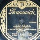 Discos de pizarra: DISCO 78 RPM - BRUNSWICK - AL JOLSON - ORQUESTA - GOLDEN GATE - FOUR WALLS - COMEDIA - PIZARRA. Lote 161077470