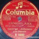 Discos de pizarra: DISCO 78 RPM - COLUMBIA - GEORGE JOHNSON - ORQUESTA - CHEROKEE - JOHNSON´S ROCK - JAZZ - PIZARRA. Lote 161918982