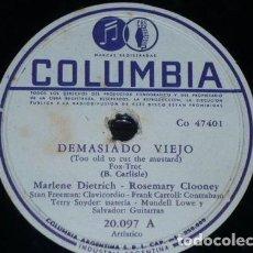 Discos de pizarra: DISCO 78 RPM - COLUMBIA - MARLENE DIETRICH - ROSEMARY CLOONEY - DEMASIADO VIEJO - FOXTROT - PIZARRA. Lote 162572362