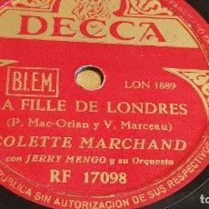 Discos de pizarra: PIZARRA !! COLETTE MARCHAND CON JERRY MENGO Y SU ORQUESTA / LA FILLE DE LONDRES / 25 CM.. Lote 162689294