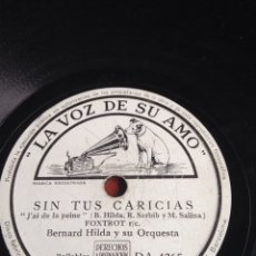 Discos de pizarra: SIN TUS CARICIAS BERNARD HILDA. Lote 162915916