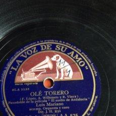 Dischi in gommalacca: OLE TORERO LUIS MARIANO. Lote 162920648