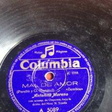 Discos de pizarra: MAL DE AMOR ANTOÑITA MORENO. Lote 162946745