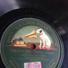 Discos de pizarra: TIRANA DEL TRIPILI POR LA GOYA. Lote 162948538