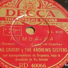 Discos de pizarra: PIZARRA !! BING CROSBY Y THE ANDREW SISTERS / RUMBA-BA / DECCA - 25 CM. Lote 163340802
