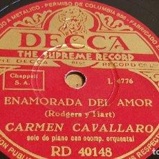 Discos de pizarra: PIZARRA !! CARMEN CAVALLARO / ENAMORADA DEL AMOR / DECCA - 25 CM.. Lote 163341506