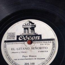 Discos de pizarra: EL GITANO SEÑORITO PEPE BLANCO. Lote 164199332