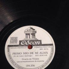 Discos de pizarra: PRIMO MÍO DE MI ALMA GRACIA DE TRIANA. Lote 164200910