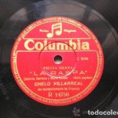 Discos de pizarra: CHELO VILLARREAL: LA RUMBANTELA + LA RASPA. Lote 165176562