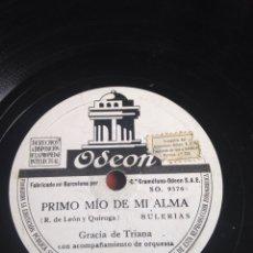 Discos de pizarra: PRIMO MÍO DE MI ALMA GRACIA DE TRIANA. Lote 165241160