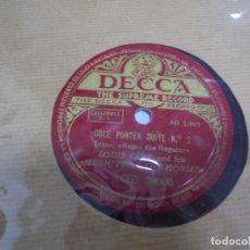 Discos de pizarra: DISCO DE PIZARRA. DECCA. THE SUPREME RECORD. COLE PORTER SUITE Nº 1 / Nº 2. Lote 166131242