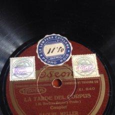 Discos de pizarra: LA TARDE DEL CORPUS RAQUEL MELLER. Lote 166543048