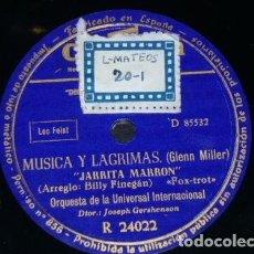 Discos de pizarra: DISCO 78 RPM - COLUMBIA - ORQ. UNIVERSAL INTERNACIONAL - MUSICA Y LAGRIMAS - GLENN MILLER - PIZARRA. Lote 166979140