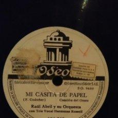 Discos de pizarra: DISCO DE PIZARRA : RAUL ABRIL Y SU ORQUESTA : MI CASITA DE PAPEL + ARRE CABALLITO. Lote 167036416