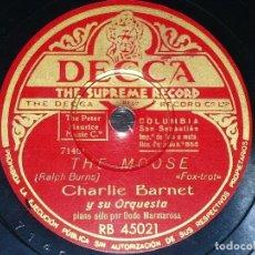 Discos de pizarra: DISCO 78 RPM - DECCA - CHARLIE BARNET - ORQUESTA - SKY LINER - THE MOOSE - FOXTROT - JAZZ - PIZARRA. Lote 167664068