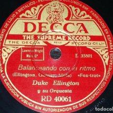 Discos de pizarra: DISCO 78 RPM - DECCA - DUKE ELLINGTON - ORQUESTA - CONVULSIONES DE JAZZ - FOXTROT - PIZARRA. Lote 167909820