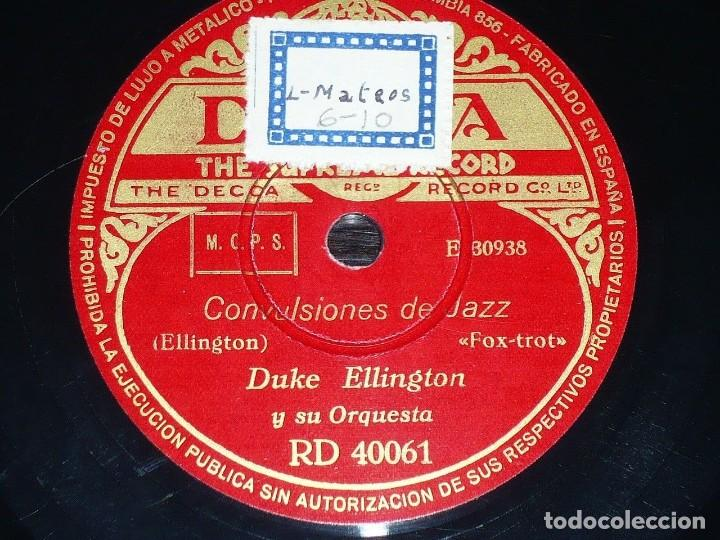 Discos de pizarra: DISCO 78 RPM - DECCA - DUKE ELLINGTON - ORQUESTA - CONVULSIONES DE JAZZ - FOXTROT - PIZARRA - Foto 2 - 167909820