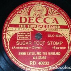 Discos de pizarra: DISCO 78 RPM - DECCA - JIMMY LYTELL & THE DIXIELAND ALL STARS - SUGAR FOOT STOMP - FOXTROT - PIZARRA. Lote 167916080