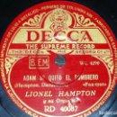 Discos de pizarra: DISCO 78 RPM - DECCA - LIONEL HAMPTON - REMINISCENCIAS - ADAM SE QUITO EL SOMBRERO - JAZZ - PIZARRA. Lote 167919176