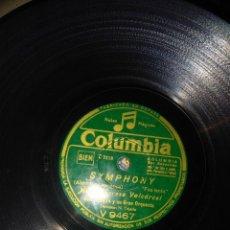 Discos de pizarra: DISCO DE PIZARRA : MARIA TERESA VALCARCEL : SYMPHONY + LOS ULTIMOS DE FILIPINAS ( YO TE DIRE ) . Lote 168226900