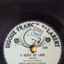 Discos de pizarra: DISCO 78 RPM - FRANCIS SALABERT - MIKE SPECIALE ORCH - LEW GOLD ORCH - A NIGHT OF LOVE - PIZARRA. Lote 168424524