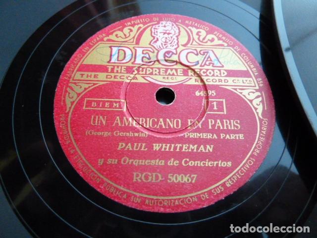 PAUL WHITHEMAN -UN AMERICANO EN PARIS PART 1.-2-3 - 2 DISCOS DE PIZARRA 78 RPM (Música - Discos - Pizarra - Bandas Sonoras y Actores )
