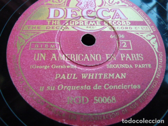 Discos de pizarra: PAUL WHITHEMAN -UN AMERICANO EN PARIS PART 1.-2-3 - 2 DISCOS DE PIZARRA 78 RPM - Foto 2 - 168526276