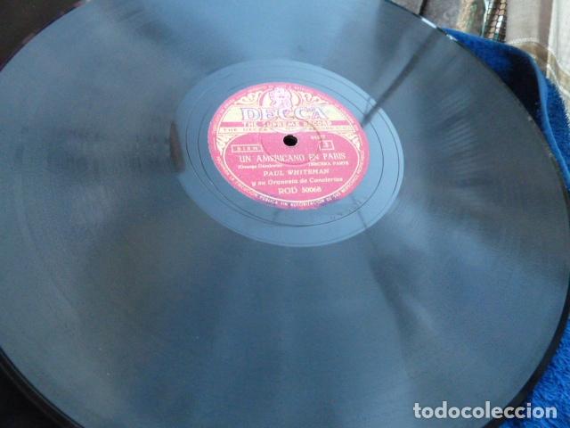Discos de pizarra: PAUL WHITHEMAN -UN AMERICANO EN PARIS PART 1.-2-3 - 2 DISCOS DE PIZARRA 78 RPM - Foto 8 - 168526276