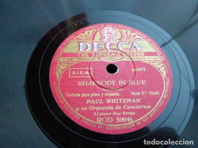 Discos de pizarra: PAUL WHITHEMAN -RHADSODY IN BLUE -PART 1.-2 DISCOS DE PIZARRA 78 RPM - Foto 3 - 168526356
