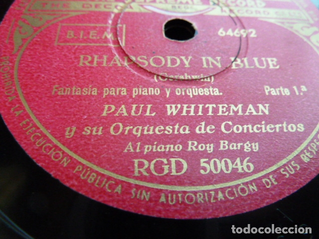 Discos de pizarra: PAUL WHITHEMAN -RHADSODY IN BLUE -PART 1.-2 DISCOS DE PIZARRA 78 RPM - Foto 7 - 168526356
