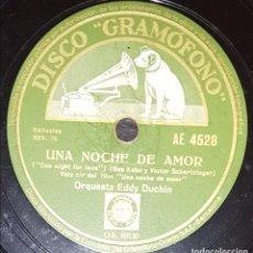 Discos de pizarra: DISCO 78 RPM - GRAMOFONO - ORQ EDDY DUCHIN - ORQ PAUL WHITEMAN - FILM - UNA NOCHE DE AMOR - PIZARRA. Lote 169284852