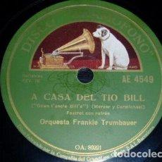 Discos de pizarra: DISCO 78 RPM - GRAMOFONO - ORQUESTA FRANKIE TRUMBAUER - A CASA DEL TIO BILL - FOXTROT - PIZARRA. Lote 169631580